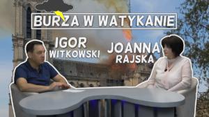 Burza w Watykanie – Igor Witkowski